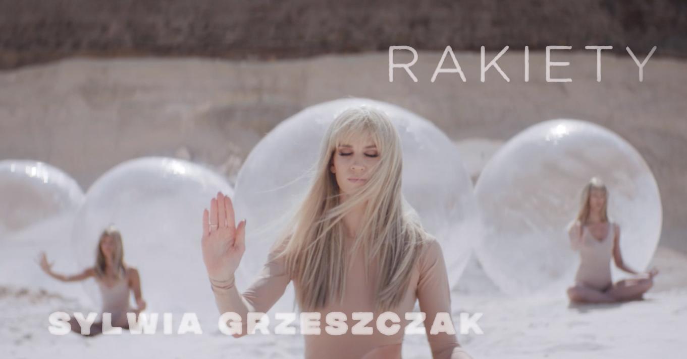 """Sylwia Grzeszczak """"Rakiety"""""""